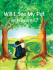 Will I See My Pet in Heaven? Cover Image