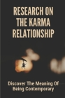 Research On The Karma Relationship: Discover The Meaning Of Being Contemporary: Relationship Between Health And Illness Cover Image