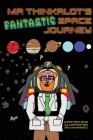 Mr Thinkalot's Fantastic Space Journey Cover Image