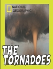 National Geographic the Tornadoes: (True Magazine: (Extreme Earth) Cover Image