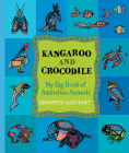 Kangaroo and Crocodile: My Big Book of Australian Animals Cover Image