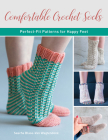 Comfortable Crochet Socks: Perfect-Fit Patterns for Happy Feet Cover Image