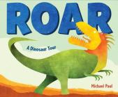 Roar: A Dinosaur Tour Cover Image