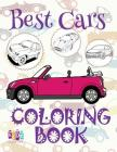 ✌ Best Cars ✎ Coloring Book Cars ✎ Coloring Books for Children ✍ (Coloring Book Enfants) Coloring Book Colored Pencils: ✌ Cover Image