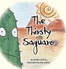 The Thirsty Saguaro Cover Image