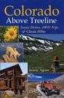 Colorado Above Treeline:: Scenic Drives, 4WD Adventures, and Classic Hikes Cover Image