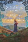Folk Stories from the Hills of Puerto Rico / Cuentos folklóricos de las montañas de Puerto Rico (Critical Caribbean Studies) Cover Image