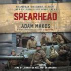 Spearhead: An American Tank Gunner, His Enemy, and a Collision of Lives in World War II Cover Image