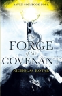 The Forge of the Covenant (Raven Son #4) Cover Image