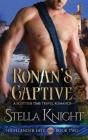 Ronan's Captive: A Scottish Time Travel Romance Cover Image