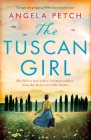The Tuscan Girl: Completely gripping WW2 historical fiction Cover Image