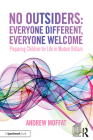 No Outsiders: Everyone Different, Everyone Welcome: Preparing Children for Life in Modern Britain Cover Image
