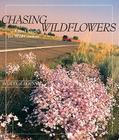 Chasing Wildflowers: A Mad Search for Wild Gardens Cover Image
