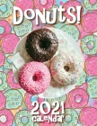 Donuts! 2021 Calendar Cover Image