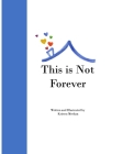 This is Not Forever Cover Image
