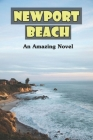 Newport Beach: An Amazing Novel: Barbary Lion Book Cover Image