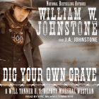 Dig Your Own Grave (Will Tanner #5) Cover Image