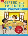 Gifted and Talented Nnat Test Prep: Nnat2 / Nnat3 Level A and Level B - For Kindergarten and First Grade Cover Image