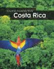 Costa Rica (Countries Around the World) Cover Image