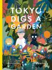 Tokyo Digs a Garden Cover Image