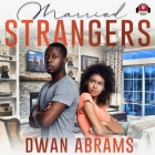 Married Strangers Cover Image