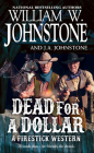 Dead for a Dollar (A Firestick Western #3) Cover Image