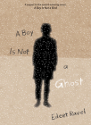 A Boy Is Not a Ghost Cover Image