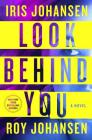 Look Behind You: A Novel (Kendra Michaels #5) Cover Image