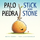 Palo y Piedra/Stick and Stone bilingual board book Cover Image