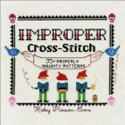 Improper Cross-Stitch: 35+ Properly Naughty Patterns Cover Image