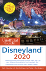The Unofficial Guide to Disneyland 2020 (Unofficial Guides) Cover Image