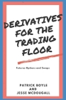 Derivatives for the Trading Floor: Futures, Options and Swaps Cover Image