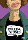 The Rolling Stones in Comics! (NBM Comics Biographies) Cover Image