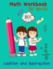 Addition and Subtraction - 1st Grade Math Workbook: Ages 6-7, Basic Math Skills, Addition and Subtraction Problem Worksheets, Kids Math Workbook Cover Image