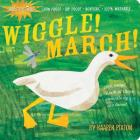 Indestructibles Wiggle! March! Cover Image