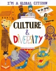 I'm a Global Citizen: Culture and Diversity (I?m a Global Citizen) Cover Image