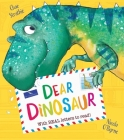 Dear Dinosaur: With Real Letters to Read! Cover Image