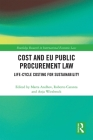 Cost and EU Public Procurement Law: Life-Cycle Costing for Sustainability (Routledge Research in International Economic Law) Cover Image