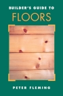 Builder's Guide to Floors Cover Image