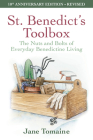 St. Benedict's Toolbox: The Nuts and Bolts of Everyday Benedictine Living (10th Anniversary Edition-Revised) Cover Image