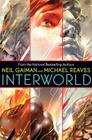 InterWorld (InterWorld Trilogy #1) Cover Image