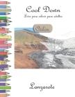 Cool Down [Color] - Livro para colorir para adultos: Lanzarote Cover Image