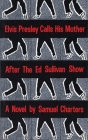 Elvis Presley Calls His Mother After the Ed Sullivan Show (Russian Biography Series; 10) Cover Image