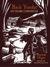 Back Yonder: An Ozark Chronicle (Chronicles of the Ozarks) Cover Image