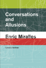 Conversations and Allusions: Enric Miralles Cover Image