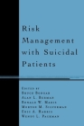 Risk Management with Suicidal Patients Cover Image