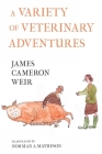 A Variety of Veterinary Adventures Cover Image