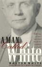 A Man Called White: The Autobiography of Walter White (Brown Thrasher Books) Cover Image