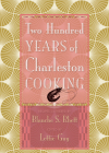 Two Hundred Years of Charleston Cooking Cover Image