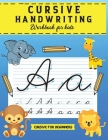 Cursive Handwriting Workbook: Writing Practice Book to Master Letters, Words & Sentences Book Cover Image